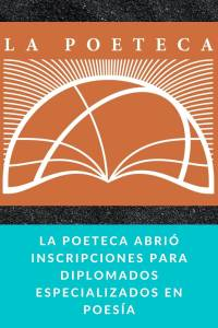 La Poeteca abrió inscripciones para diplomados especializados en poesía - Munduky