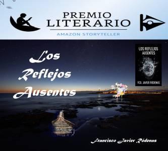 Candidatos Al Premio Literario Amazon 2021: Los Reflejos Ausentes – Francisco Javier Ródenas