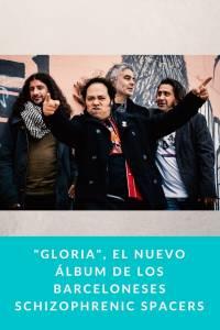 'Gloria', el nuevo álbum de los barceloneses Schizophrenic Spacers - Munduky