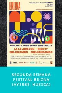 Segunda semana Festival Brizna (Ayerbe, Huesca) - Munduky