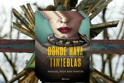 Donde Haya Tinieblas – Manuel Rios Sanmartín