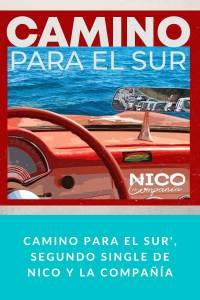 Camino Para el Sur', segundo single de Nico y la Compañía - Munduky