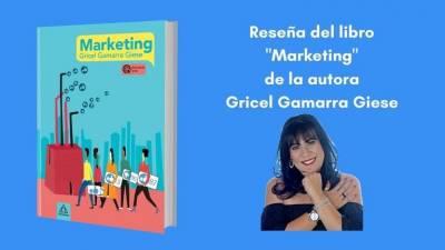 Reseña del libro 'Marketing' de Gricel Gamarra Giese