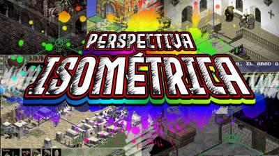 Perspectiva Isométrica: La Más Molona
