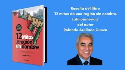 Reseña '12 mitos de una región sin nombre. Latinoamérica'
