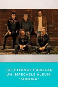 Los Eternos publican un impecable álbum: 'Sonora' - Munduky