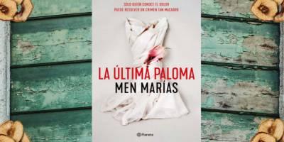 La Última Paloma – Men Marías