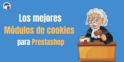 Los 3 Mejores módulos de cookies para Prestashop