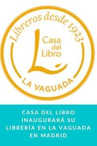 Casa del Libro inaugurará su librería en La Vaguada en Madrid - Munduky