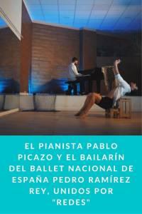 El pianista Pablo Picazo y el bailarín del Ballet Nacional de España Pedro Ramírez Rey, unidos por - Munduky…