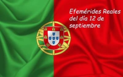 Cosas De Historia Y Arte: Efemérides Reales Del Día 12 De Septiembre