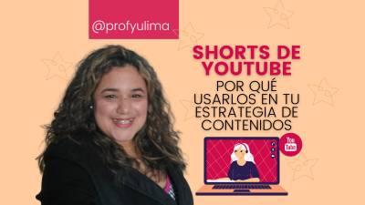 Youtube Shorts: Por qué usarlos en tu estrategia de contenido