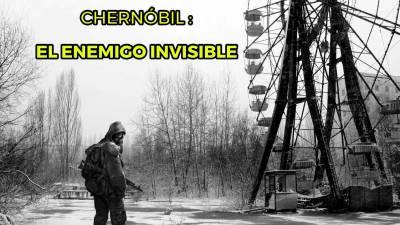 Documental – Chernóbil: El Enemigo Invisible
