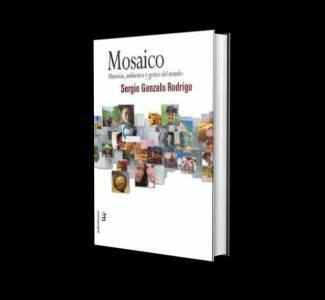 Mosaico: Historias, Ambientes Y Gentes Del Mundo