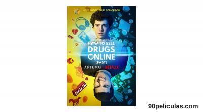 Temporada 2 En Netflix Cómo Vender Drogas Online
