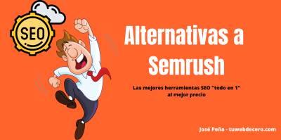 Alternativas a Semrush - Las mejores herramientas TOP