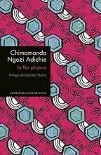Reseña La flor púrpura de Chimamanda Nzogi Adichie