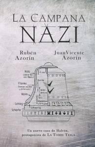 Reseña: La campana Nazi - Rubén y Juan Vicente Azorín