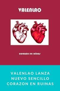 Valenlao lanza nuevo sencillo Corazon en Ruinas - Munduky