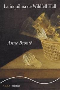 Cuentos Vagabundos: La inquilina de Wildfell Hall. Anne Brontë - Reseña