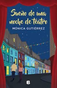 Cuentos Vagabundos: Sueño de una noche de teatro. Mónica Gutiérrez - Reseña